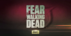 Summer TV Shows: Fear of the Walking Dead